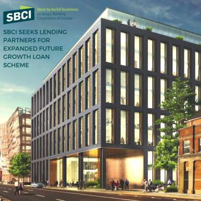 SBCI Open Call to Increase the Future Growth Loan Scheme